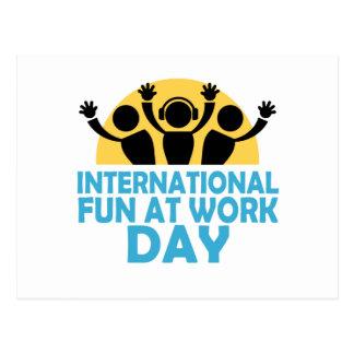 International Fun At Work Day - Appreciation Day Postcard