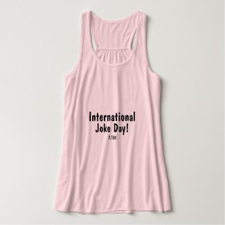 International Joke Day - t shirt