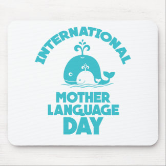 International Mother Language Day - 21st February Mouse Pad