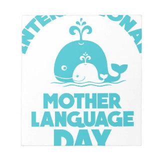International Mother Language Day - 21st February Notepad