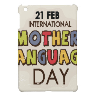 International Mother Language Day-Appreciation Day iPad Mini Covers