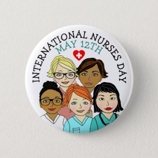 International Nurses Day May 12th Button