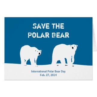 International Polar Bear Day - Save the Polar Bear Cards