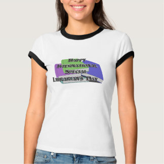 International Special Librarian's Day T-Shirt