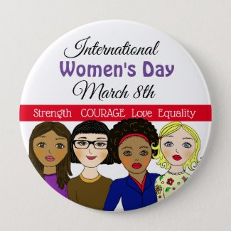 International Women's Day March 8th Button