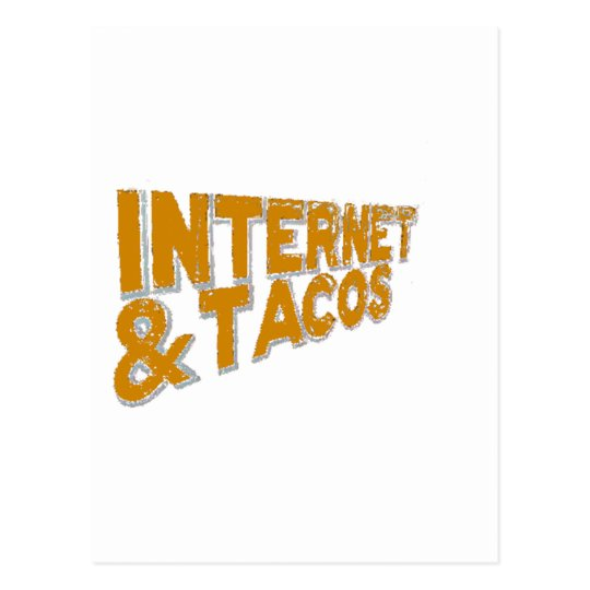 internet and tacos postcard