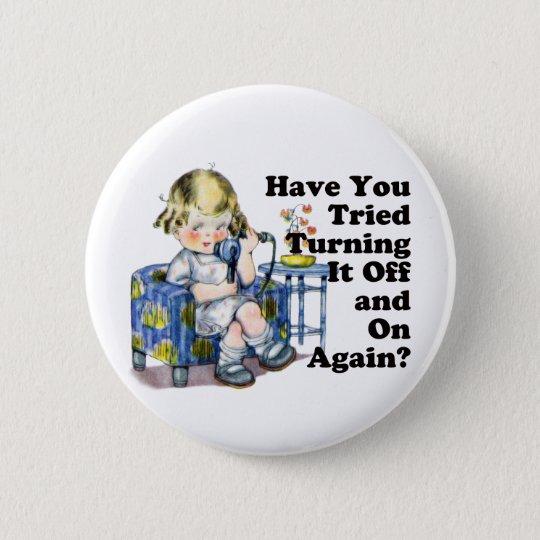 Internet Humor Pinback Button