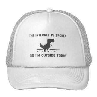 Internet Is broken So I m Outside Today Hats