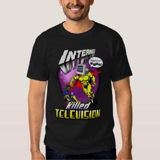Internet killed television T-Shirt