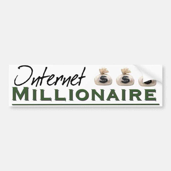 Internet Millionaire Bumper Sticker