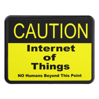 Internet of Things IoT Caution Warning Sign Hitch Cover
