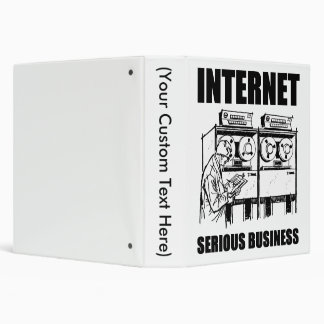 Internet Serious Business 3 Ring Binder