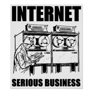 Internet Serious Business Print