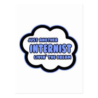 Internist .. Livin' The Dream Postcards