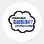 Internist .. Livin' The Dream Round Sticker