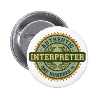 Intérprete auténtico pin redondo 5 cm