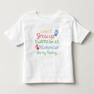 Interpreter (Future) Like My Mommy Toddler T-shirt