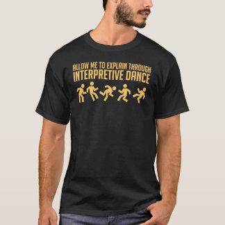 Interpretive Dance - Dark Tee