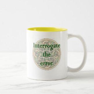 Interrogate Error. Two-Tone Coffee Mug