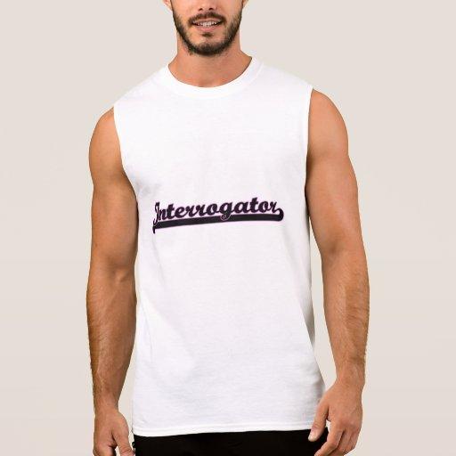 Interrogator Classic Job Design Sleeveless Shirt Tank Tops, Tanktops Shirts