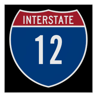 Interstate 12 poster