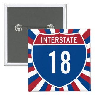 Interstate 18 pinback button