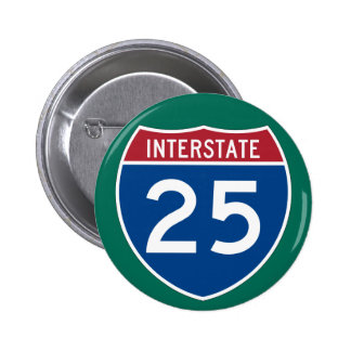 Interstate 25 (I-25) Highway Sign Pinback Button