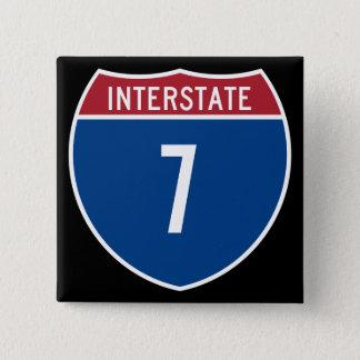 Interstate 7 pinback button