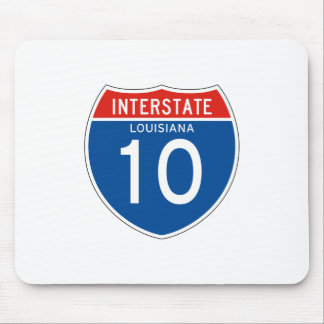 Interstate Sign 10 - Louisiana Mouse Pad