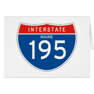 Interstate Sign 195 - Maine Greeting Card
