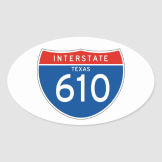 Interstate Sign 610 - Texas Oval Sticker