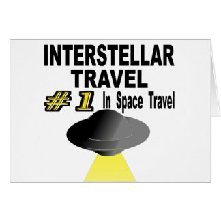 Interstellar Travel Number One In Space Travel Card