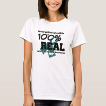 Interstitial Cystitis 100% Real Shirt
