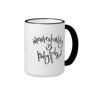 Intertextuality es rey/muerto tazas de café