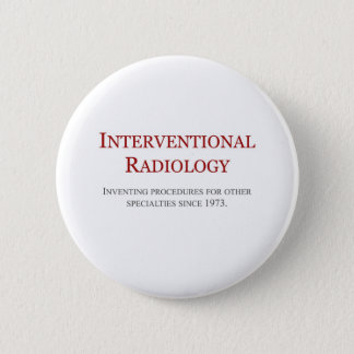 Interventional Radiology Pinback Button