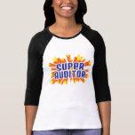 Interventor estupendo camisetas