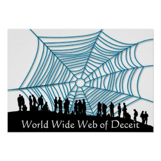 Interweb of Deceit Posters