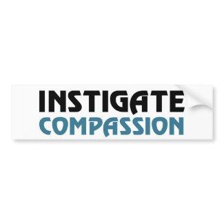 Intigate Compassion (The Great Karma Edition) Bumper Stickers