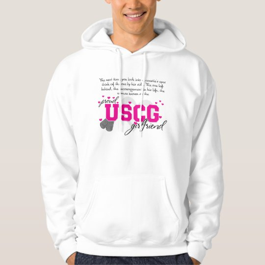 Into a Coasite's eyes - Proud USCG Girlfriend Hoodie