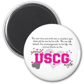 Into a Coastie's eyes - Proud USCG Wife 2 Inch Round Magnet
