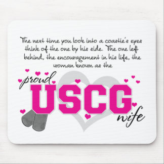 Into a Coastie's eyes - Proud USCG Wife Mouse Pad