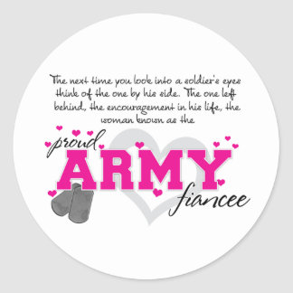 Into a Soldier's eyes - Proud Army Fiancee Classic Round Sticker