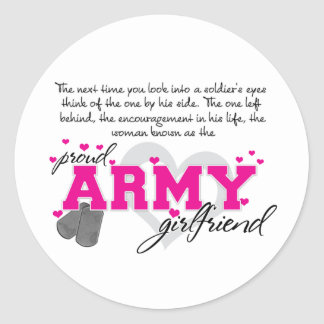 Into a Soldier's eyes - Proud Army Girlfriend Classic Round Sticker