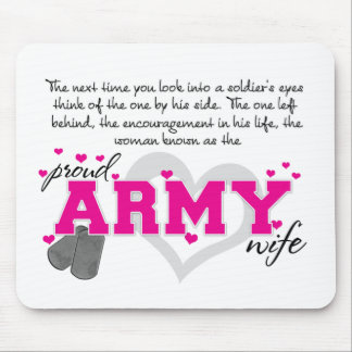 Into a Soldier's eyes - Proud Army Wife Mouse Pad