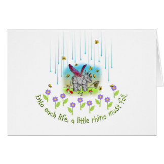 Into each life a little rhino must fall card