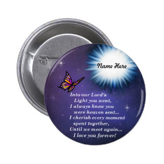 Into The Light Butterfly Pinback Button