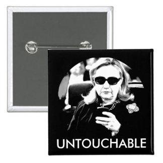 Intocable de Hillary Clinton Pin Cuadrado