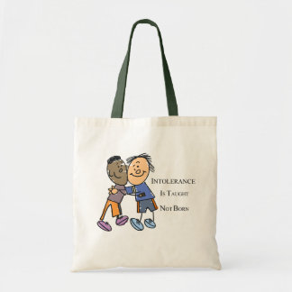 INTOLERANCE IS NOT BORN TOTE BAG