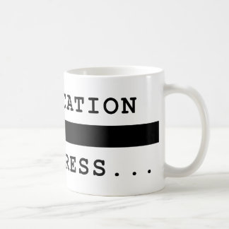 Intoxication in Progress Mugs