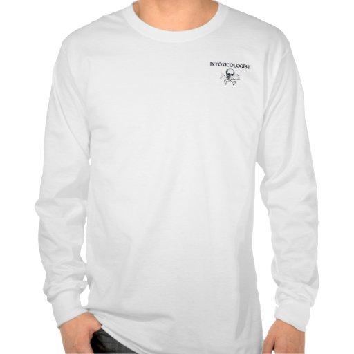 Intoxicologist Shirt